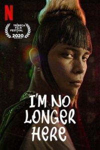 Download Im No Longer Here Full Movie Hindi 720p