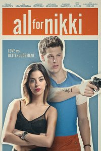 Download All for Nikki Full Movie Hindi 720p