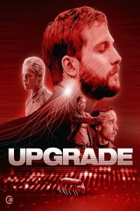 Download Upgrade Full Movie Hindi 720p
