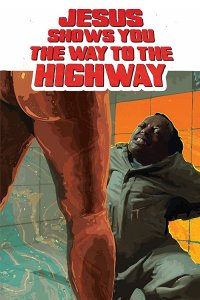 Download Jesus Shows You the Way to the Highway Full Movie Hindi 720p