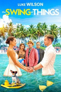 Download The Swing of Things Full Movie Hindi 720p