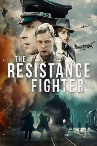 Download The Resistance Fighter Full Movie Hindi 720p