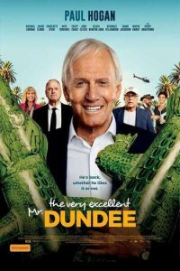 Download The Very Excellent Mr. Dundee Full Movie Hindi 720p