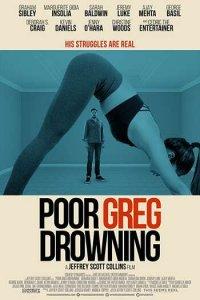 Poor Greg Drowning Full Movie English 720p