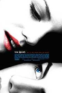 The Quiet Full Movie Download