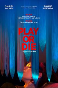 Play or Die Full Movie Download