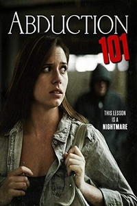 Abduction 101 Full Movie Download