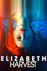 Download Elizabeth Harvest Full Movie Hindi 720p