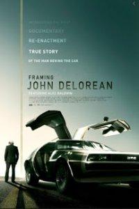 Download Framing John DeLorean Full Movie Hindi 720p
