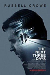 Download The Next Three Days Full Movie Hindi 720p