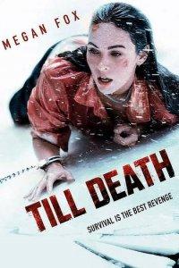 Download Till Death Full Movie Hindi 720p
