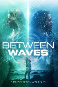 Download Between Waves Full Movie Hindi 720p