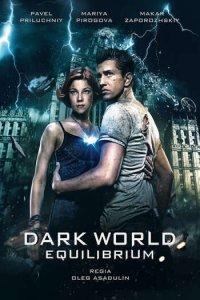 Download Dark World 2 Equilibrium Full Movie Hindi 720p
