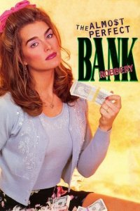 Download The Almost Perfect Bank Robbery Full Movie Hindi 720p
