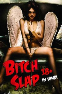 Download Bitch Slap Full Movie Hindi 720p