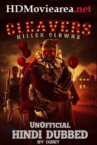 Cleavers: Killer Clowns Full Movie Download in Hindi Dubbed