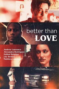 Better Than Love Full Movie Download