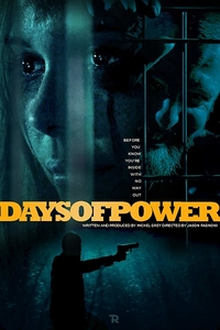 Download Days of Power Full Movie Hindi 720p