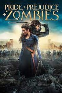 Download Pride and Prejudice and Zombies Full Movie Hindi 720p