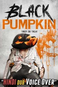 Download Black Pumpkin Full Movie Hindi 720p