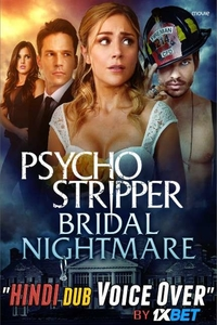 Download Psycho Stripper Full Movie Hindi 720p