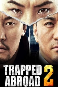Download Trapped Abroad 2 Full Movie Hindi 720p