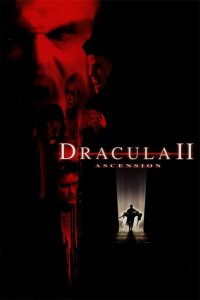Download Dracula II Ascension Full Movie Hindi 720p