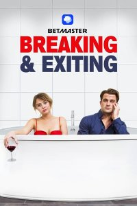 Download Breaking and Exiting Full Movie Hindi 720p