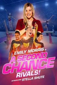 Download A Second Chance Rivals Full Movie Hindi 720p
