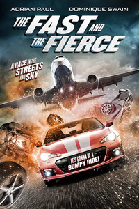 Download The Fast and The Fierce Full Movie Hindi 480p