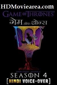 Game Of Thrones Season 4 (Episode 1-3 Added) Hindi [Voice Over] 480p 720p 1080p