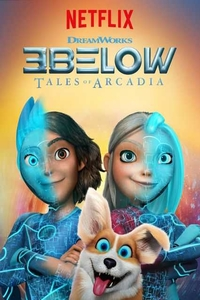 3Below: Tales of Arcadia (Season 1) Complete 720p Web-DL | Netflix Series
