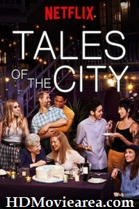 Netflix: Tales of the City S01 (Season 1) Complete [ Hindi – English ] Dual Audio | WEB-DL 720p HD