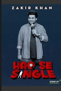 Zakir Khan Comedy Haq Se Single (2017) Download 720p [1.4GB] HDCAM