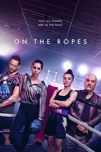 Download On the Ropes (2018) Full Movie 720p 1080p HDRip