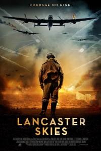 Lancaster Skies (2019) Full Movie Download English 720p
