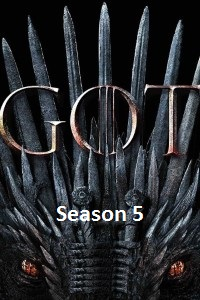 Game of Thrones Season 5 Download English Complete Episodes 720p HDRip 400MB