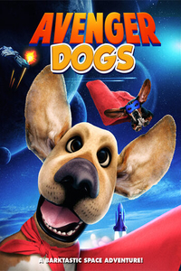 Download Avenger Dogs (2019) Movie WEB-DL 720p HD 700MB