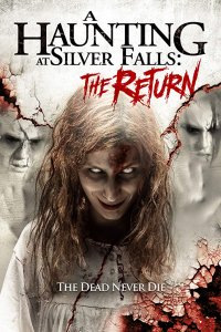 A Haunting at Silver Falls: The Return (2019) Full Movie Download English HDRip 480p 250MB