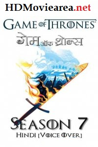 Game Of Thrones: Season 7 Hindi Complete [Hindi Dubbed Voice Over] 480p 720p 1080p HD 1XBET