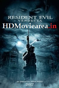 Resident Evil: Vendetta (2017) Full Movie Download Dual Audio in Hindi BluRay 480p 350MB