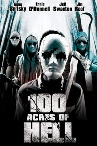 100 Acres of Hell (2019) Full Movie Download in English WEB-DL 720p 750MB
