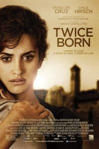 (18+) Twice Born (2012) Full Movie Download English HD 480p 350MB | 720p 850MB