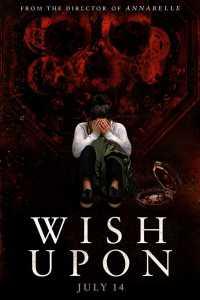 Wish Upon (2017) Full Movie Download Dual Audio in Hindi BluRay 480p 400MB | 720p 1GB ESubs