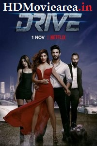 Drive (2019) Full Movie Download Multi Audio in Hindi HDRip 480p 450MB | 720p 1.4GB | 1080p 2.3G