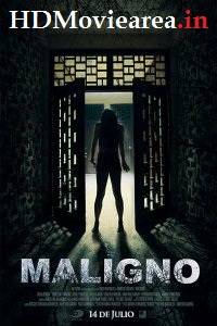 Maligno (2016) Full Movie Download Dual Audio in Hindi WEB-DL 480p 400MB | 720p 800MB