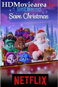Download Super Monsters Save Christmas (2019) Movie Dual Audio 480p 720p