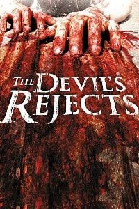 The Devil's Rejects Full Movie Download