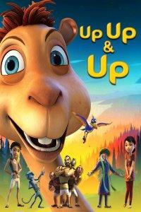 Download Up Up & Up Full Movie Hindi 720p