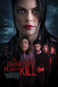 Download A Daughter's Plan to Kill Full Movie Hindi 720p